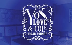 Yo Love & ole Cigar Lounge